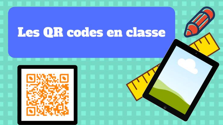 Les QR codes en classe